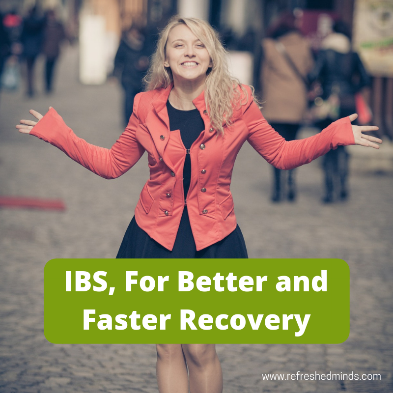 IBS, for Better and Faster Recovery
