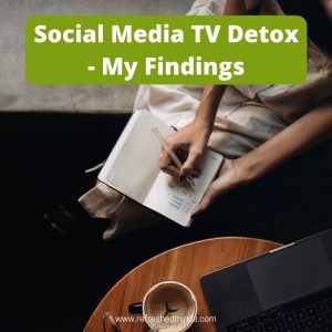 Social Media TV Detox - Refreshed Minds Blog